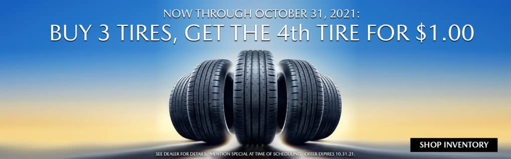 Buy 3 Tires, get the 4th Tire for $1.00